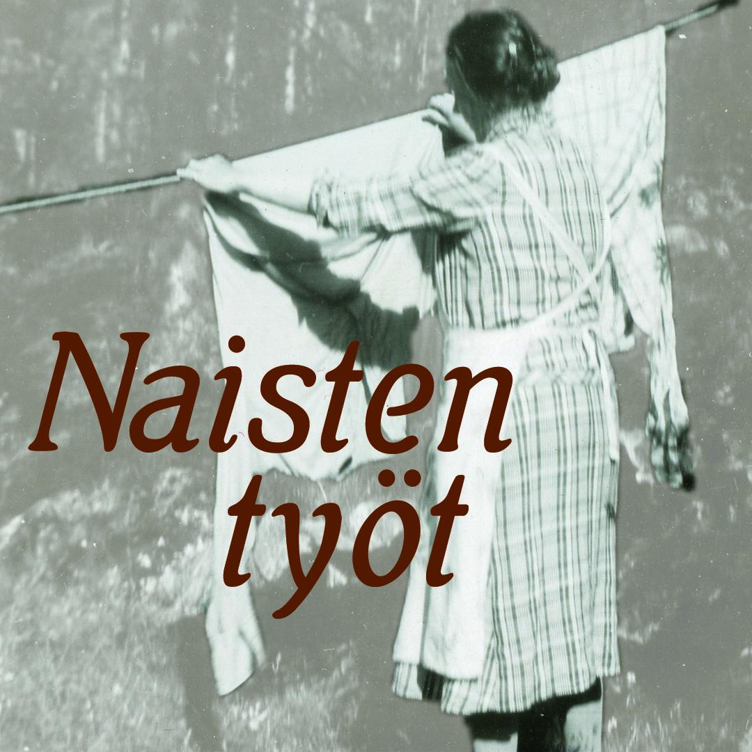Näyttely: Naisten työt - Museot.fi